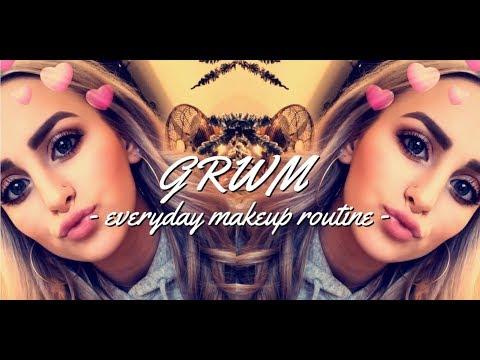 GRWM - EVERYDAY MAKEUP ROUTINE