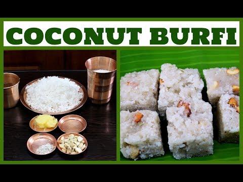 தேங்காய் பர்பி செய்வது எப்படி? How to make Coconut Burfi | Indian Recipe