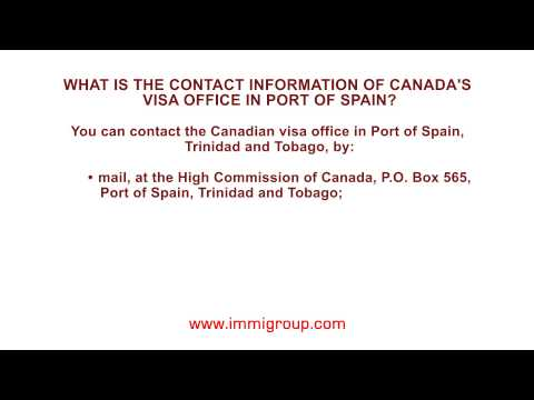 What is the contact information of Canada's visa office in Port of Spain?