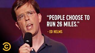 Why Do People Run Marathons? - Ed Helms
