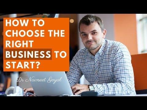 HOW TO CHOOSE THE RIGHT BUSINESS TO START? | What Business to Start in India?
