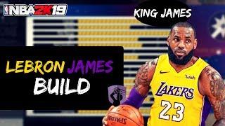 f89d42666053 NBA 2K19 LEBRON JAMES BUILD FOR MyCAREER - KING JAMES