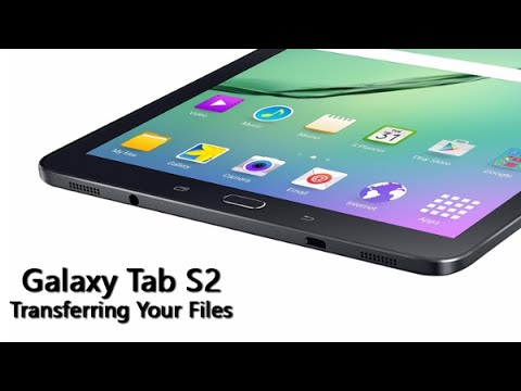 How to Transfer Data from Old Tablet to the Galaxy Tab S2