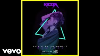 Kiesza - Give It To The Moment (Toy Selectah Remix / Audio) ft. Djemba Djemba