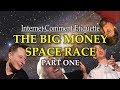 Internet Comment Etiquette The Big Money Space Race Part 1