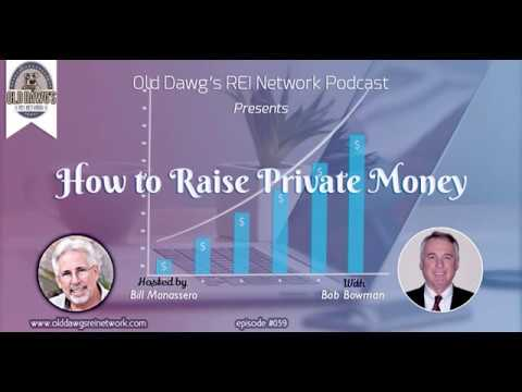 039: How to Raise Private Money