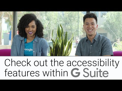 Accessibility in G Suite | The G Suite Show