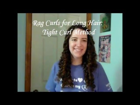 Rag Curls: Tight Curl Method