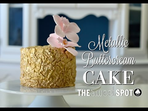 Metallic Buttercream Cake | The Sweet Spot