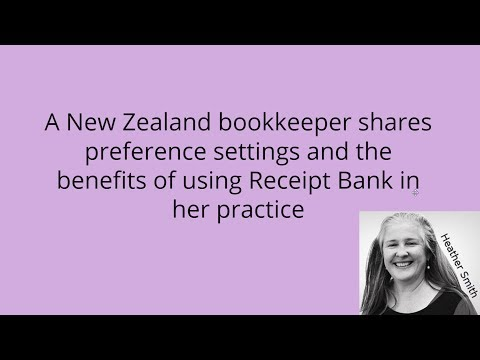 A New Zealand bookkeeper shares the benefits of using Receipt Bank + Preference Settings