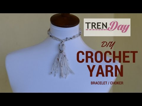 DIY Yarn Crochet Necklace/ Choker that doubles as bracelet