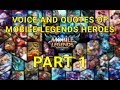 Voice And Quotes Of Mobile Legends Heroes Part 1