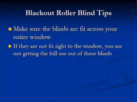 Blackout Roller Blinds Helpful Information