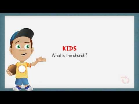 What Is the Church? An Explanation for Kids