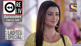 Weekly ReLIV - Ladies Special - 17th June To 21st June 2019 - Episodes 145 To 149