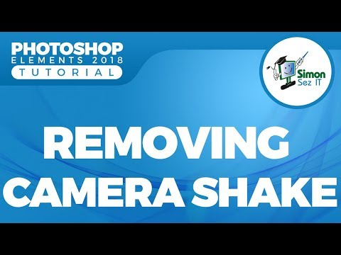 How to Remove Camera Shake in a Photo With Photoshop Elements 2018