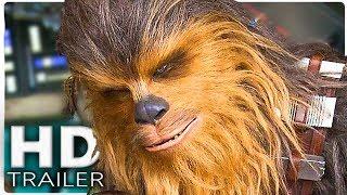 HAN SOLO Official Trailer #2 (2018) International NEW Star Wars Movie HD