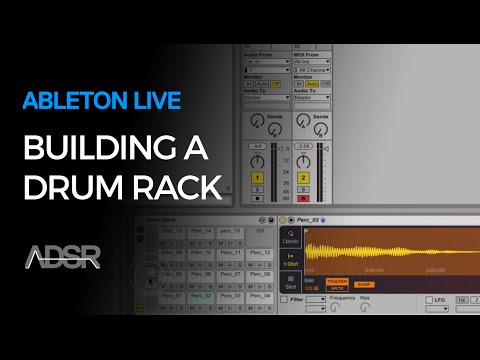 Building a Drum Rack in Ableton Live