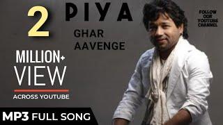Piya Ghar Aavenge - Kailash Kher.mp3