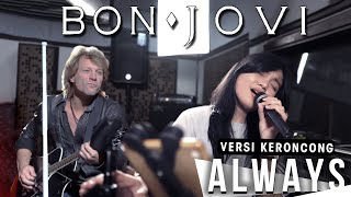 BON JOVI - ALWAYS [ VERSI KERONCONG REMEMBER ENTERTAINMENT ]