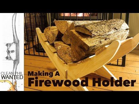 Making a Firewood Holder
