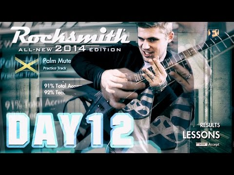 ROCKSMITH 2014 - BEGINNER LESSONS - LEARNING THE GUITAR! DAY #12