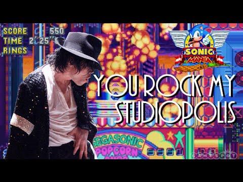 Michael Jackson vs Sonic Mania - You Rock My Studiopolis Remix