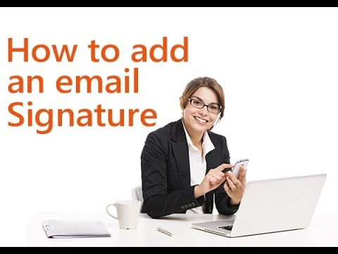 Email Signature - How to Add a Signature in Outlook 2013