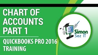 QuickBooks Pro 2016 Tutorial: Setting Up the Chart of Accounts - Part 1