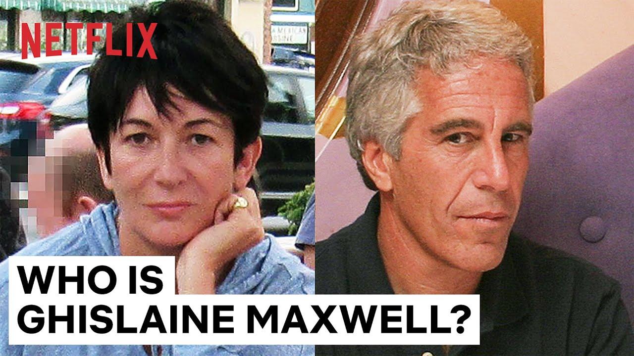 Who Is Ghislaine Maxwell?   Jeffrey Epstein: Filthy Rich   Netflix