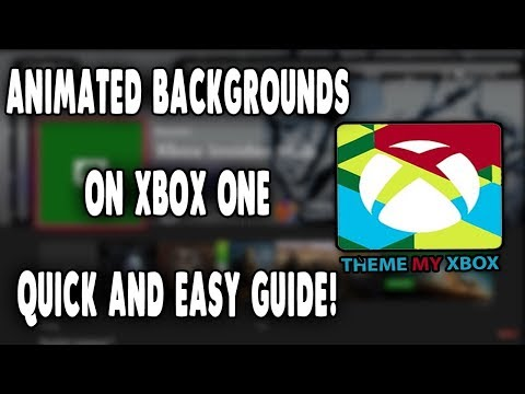 How To Get Animated Backgrounds On Xbox One - Xbox Fall Update