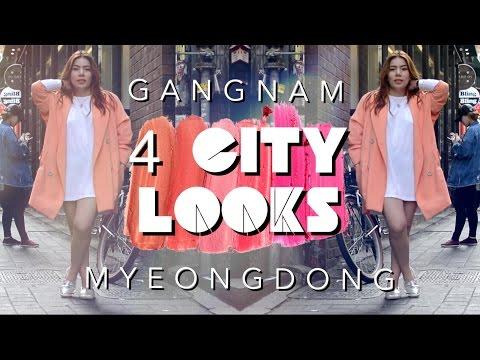 4 CITY LOOKS | GANGNAM & MYEONGDONG