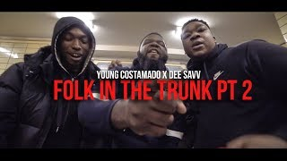 """Young Costamado x Dee Savv - """"Folk in The Trunk Pt 2"""" (Official Music Video)"""
