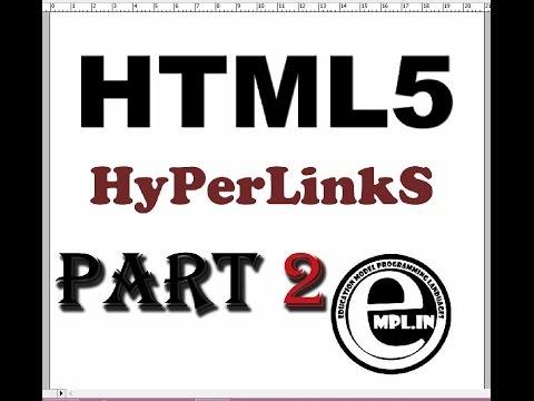 HTML5 tutorial in hindi Part-2 Hyperlinks
