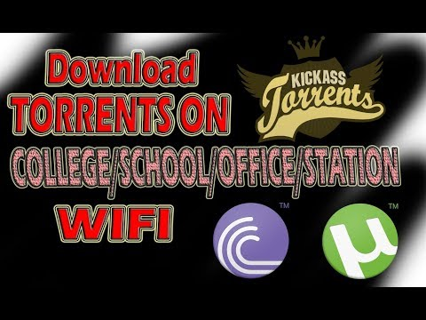 Download Torrents from Public WiFi (College/School/Railway Stations)