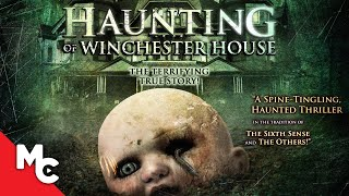 Haunting of Winchester House | Full Mystery Horror Movie