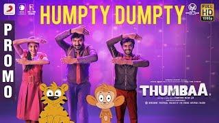 Thumbaa - Humpty Dumpty Song Promo | Sivakarthikeyan | Darshan | Santhosh Dhayanidhi