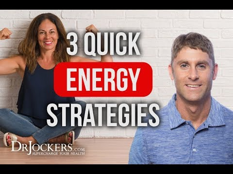 3 Quick Strategies to Improve Your Energy Levels