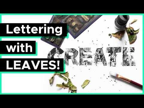 Lettering with LEAVES!! (Tutorial)