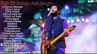 ARIJIT SINGH JUKEBOX 2016-2017| BEST OF ARIJIT SINGH| TOP 20 SONGS OF ARIJIT|
