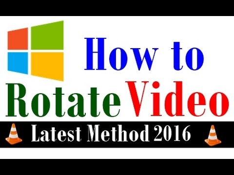 How to Rotate a Video Without Any Software,Latest Method,Verified on June 2016