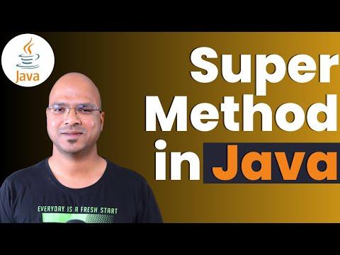 #6.2 Java Tutorial | Super Method
