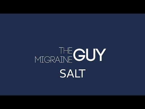 The Migraine Guy - Salt and Migraine Prevention