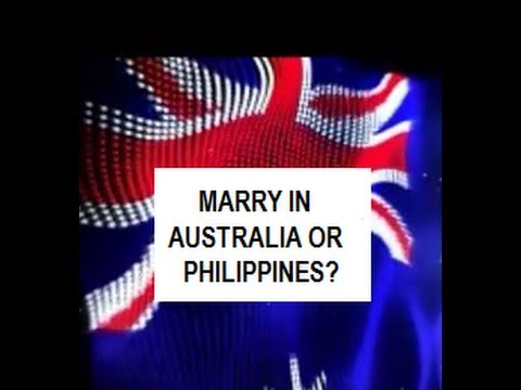 Where should you marry? Australia or Philippines?
