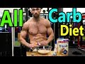THE ALL CARB DIET (Burn Fat w/ Carbs)   Lose Weight on a High Carb Diet - Best Carbs for weight loss