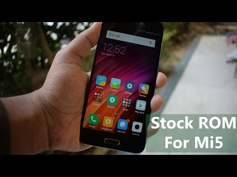 How to Flash Stock ROM in Xiaomi Mi5 MIUI 8