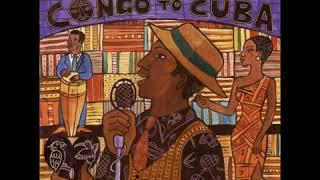 Congo To Cuba - Putumayo