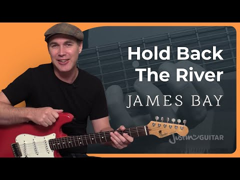 Hold Back The River - James Bay - Guitar Lesson Tutorial  (BS-024)