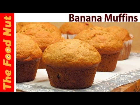 Banana Muffin Recipe - Homemade, Simple, Easy, Healthy, How To Make Them From Scratch | The Food Nut
