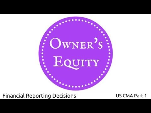 Owners' Equity | Financial Reporting Decisions| US CMA Part 1| US CMA course | US CMA Exam